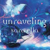 Unraveling Audiobook, by Sara Ella