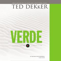 Verde: El circulo libro cero: El comienzo y el fin Audiobook, by Ted Dekker