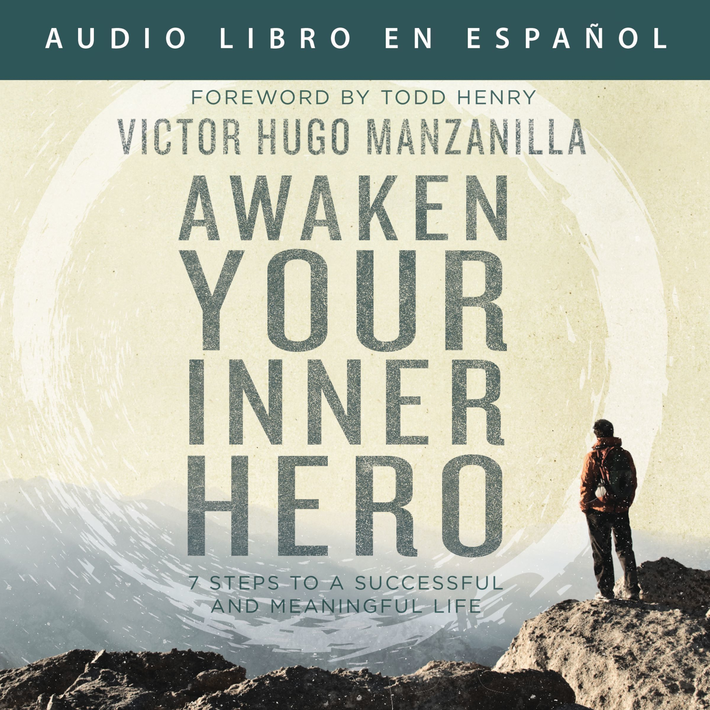 Printable Awaken Your Inner Hero: 7 Steps to a Successful and Meaningful Life Audiobook Cover Art