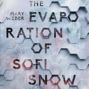 The Evaporation of Sofi Snow Audiobook, by Mary Weber