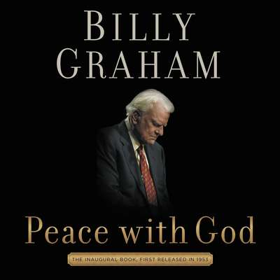 Peace with God: The Secret of Happiness Audiobook, by Billy Graham