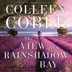 The View from Rainshadow Bay Audiobook, by Colleen Coble
