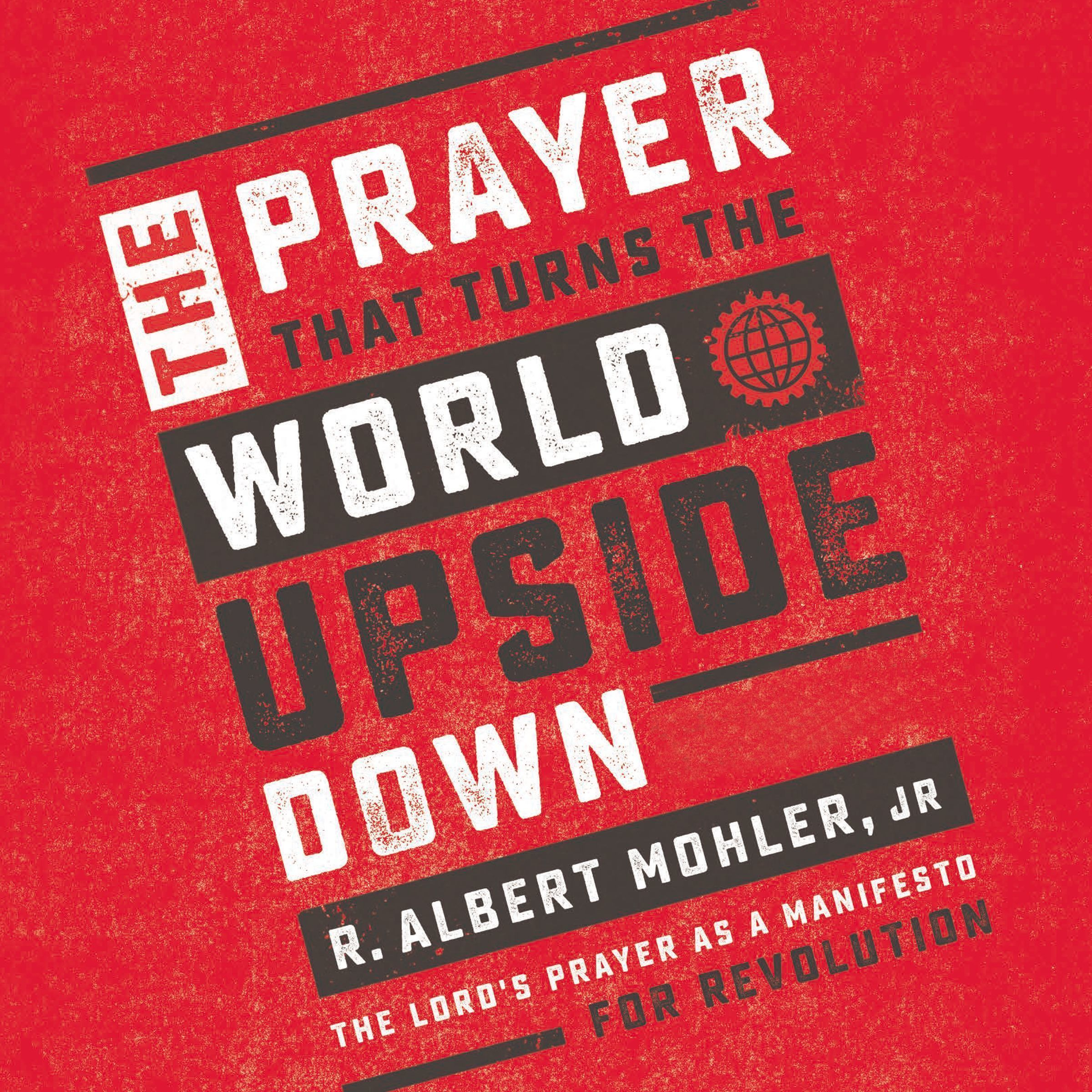 Printable The Prayer That Turns the World Upside Down: The Lord's Prayer as a Manifesto for Revolution Audiobook Cover Art