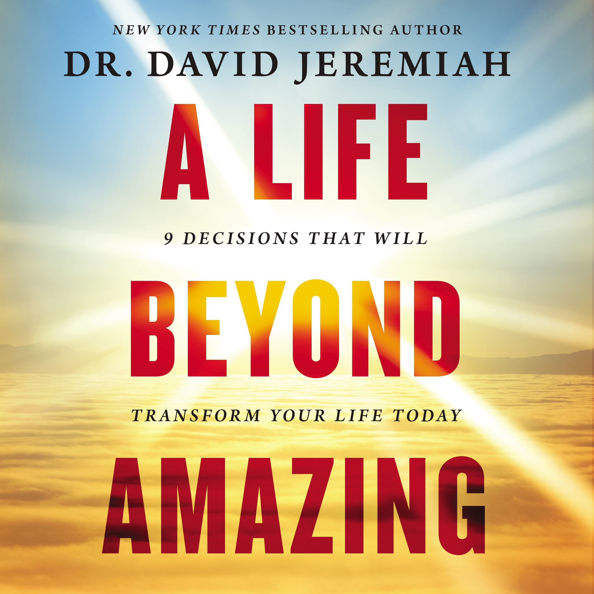 Printable A Life Beyond Amazing: 9 Decisions That Will Transform Your Life Today Audiobook Cover Art