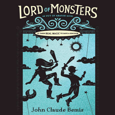 Out of Abaton, Book 2 Lord of Monsters: Out of Abaton, Book 2 Audiobook, by John Claude Bemis