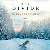 The Divide: A Novel Audiobook, by Jolina Petersheim