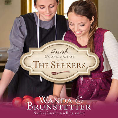 The Seekers Audiobook, by Wanda E. Brunstetter