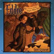 Eddie: The Lost Youth of Edgar Allen Poe Audiobook, by Scott Gustafson
