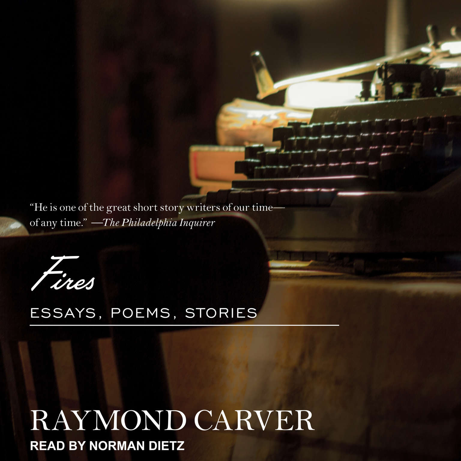 Fires: Essays, Poems, Stories Audiobook, by Raymond Carver