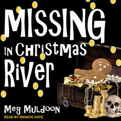 Missing in Christmas River: A Christmas Cozy Mystery Audiobook, by Meg Muldoon