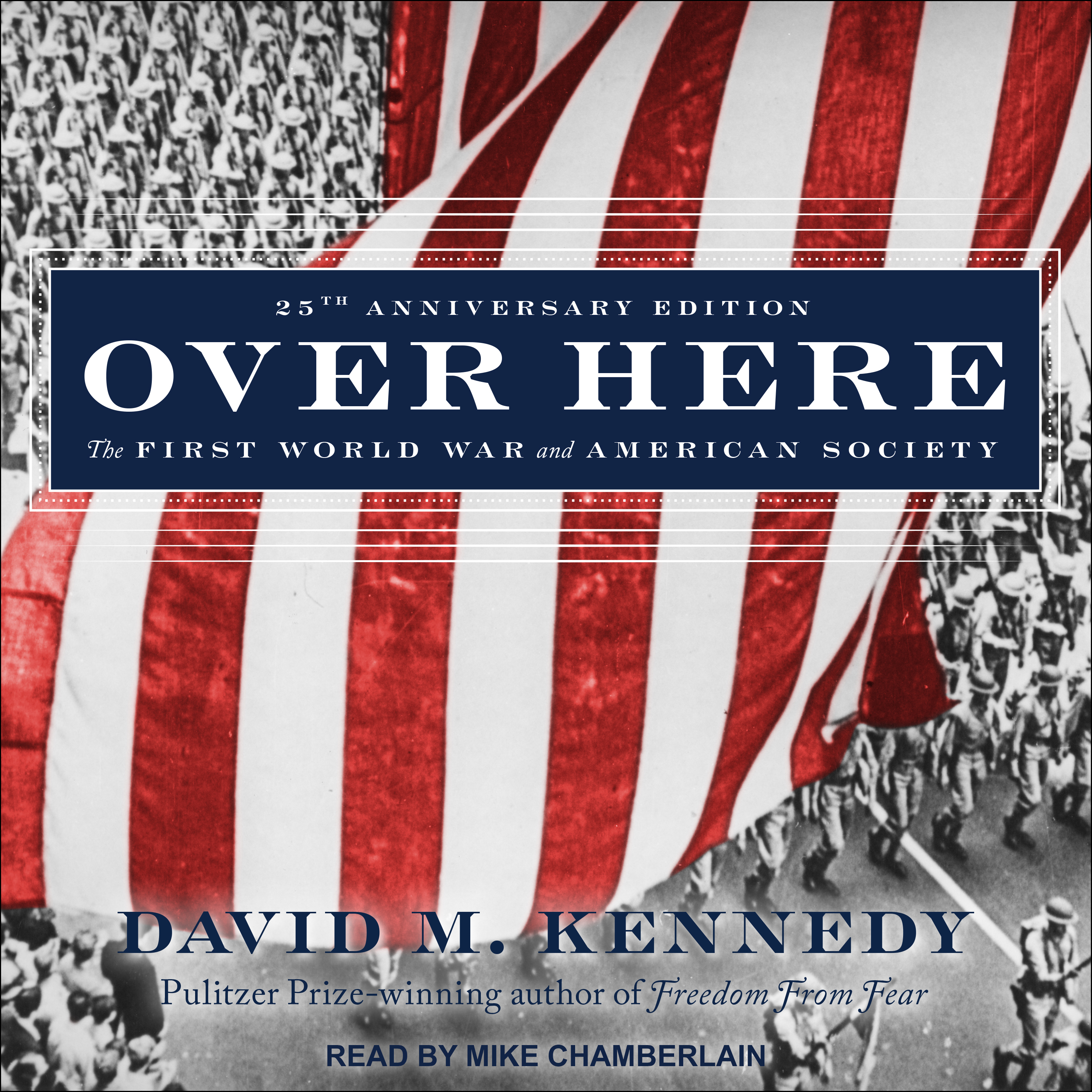 Printable Over Here: The First World War and American Society Audiobook Cover Art
