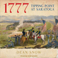 1777: Tipping Point at Saratoga Audiobook, by Dean Snow
