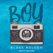 Boy Audiobook, by Blake Nelson