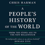 A People's History of the World: From the Stone Age to the New Millennium Audiobook, by Chris Harman