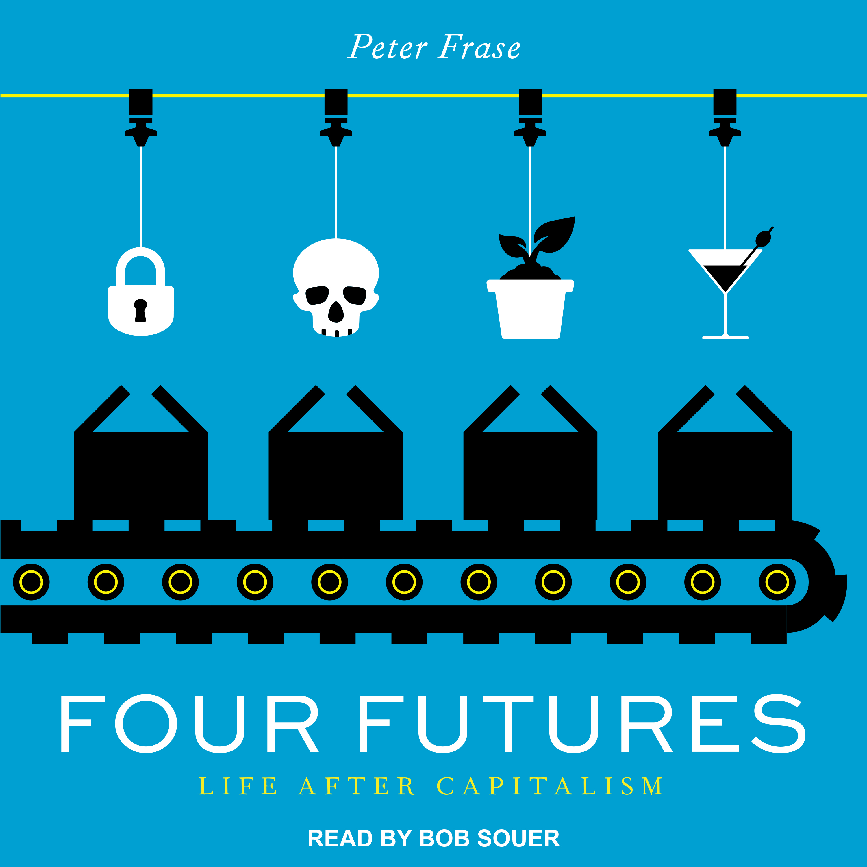 Printable Four Futures: Life After Capitalism Audiobook Cover Art