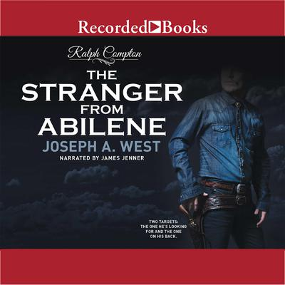 Ralph Compton: The Stranger From Abilene Audiobook, by Ralph Compton