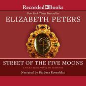 Street of the Five Moons Audiobook, by Elizabeth Peters
