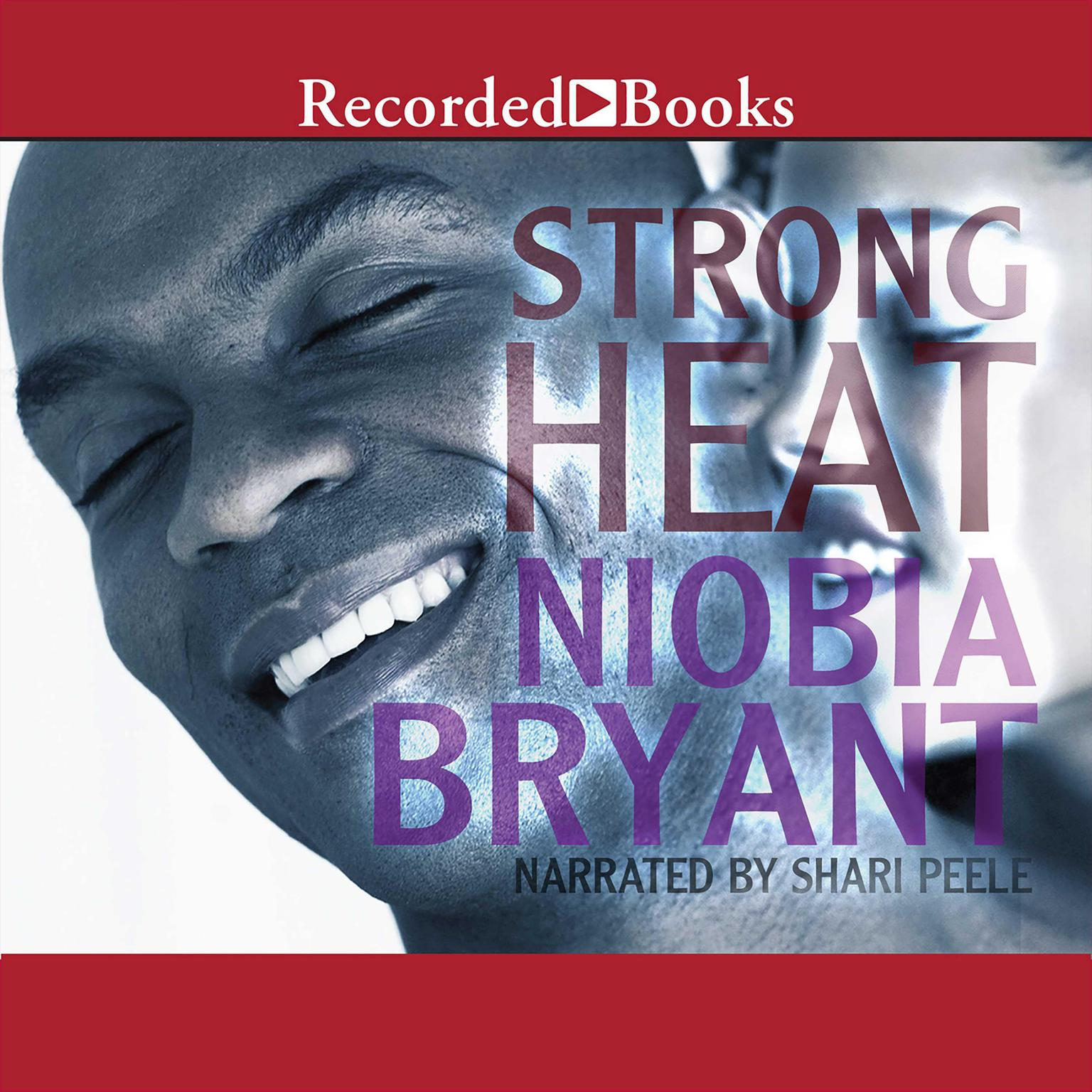 Strong Heat Audiobook, by Niobia Bryant