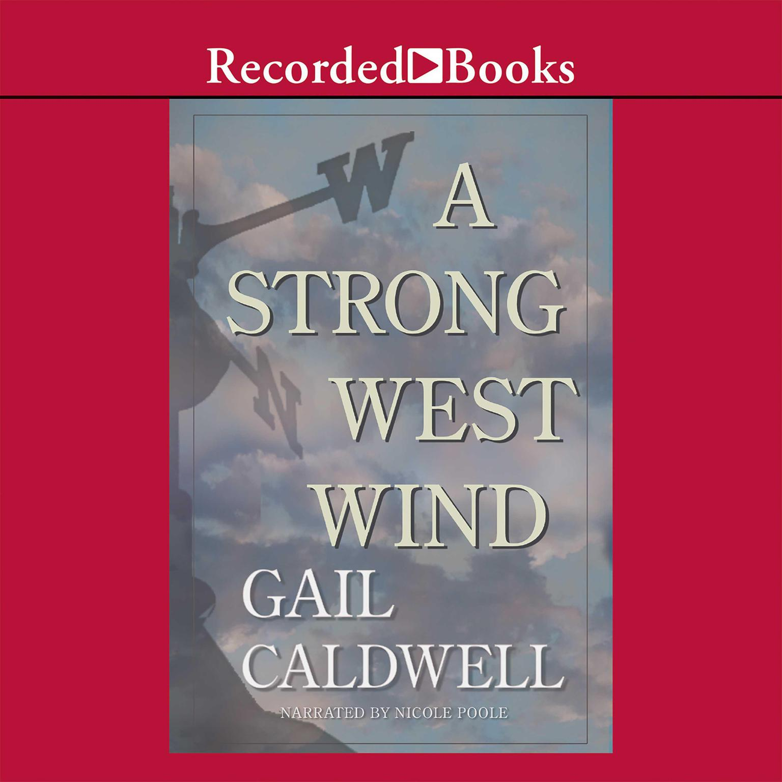 Printable A Strong West Wind: A Memoir Audiobook Cover Art