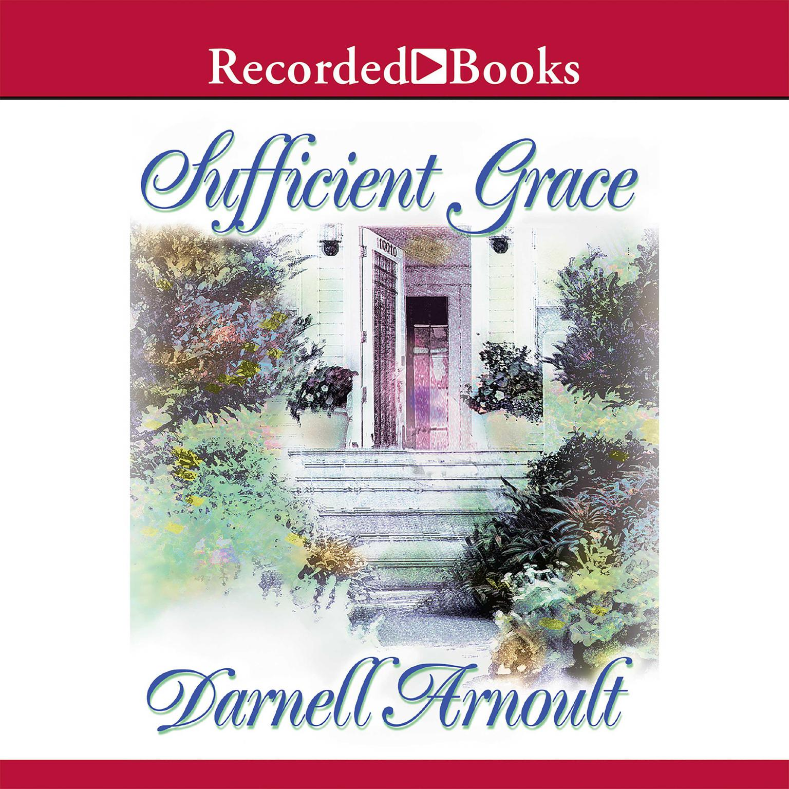 Printable Sufficient Grace Audiobook Cover Art
