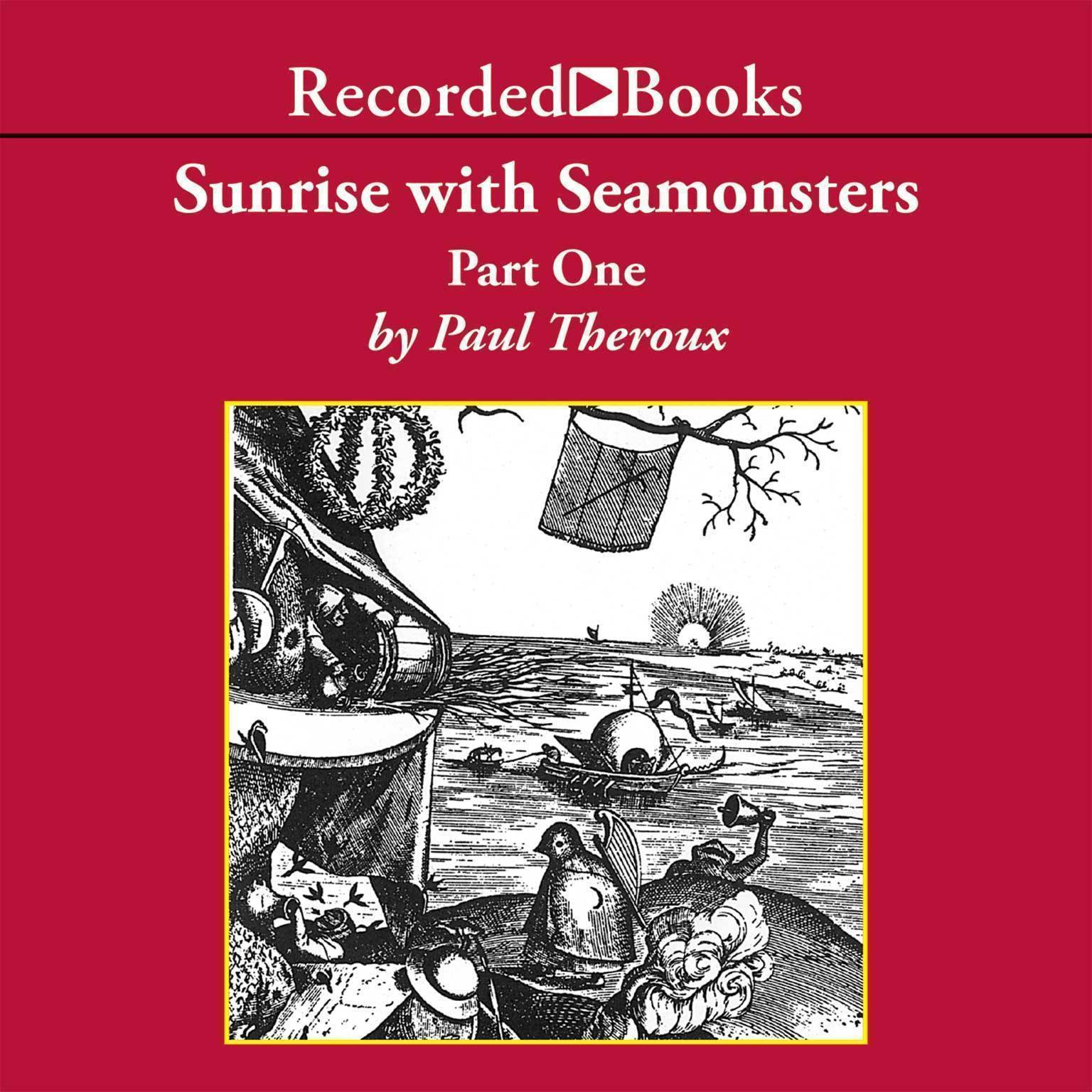 Printable Sunrise with Seamonsters: Part One-Essays & Pieces Audiobook Cover Art
