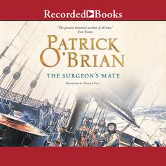 The Surgeons Mate Audiobook, by Patrick O'Brian
