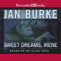 Sweet Dreams, Irene Audiobook, by Jan Burke