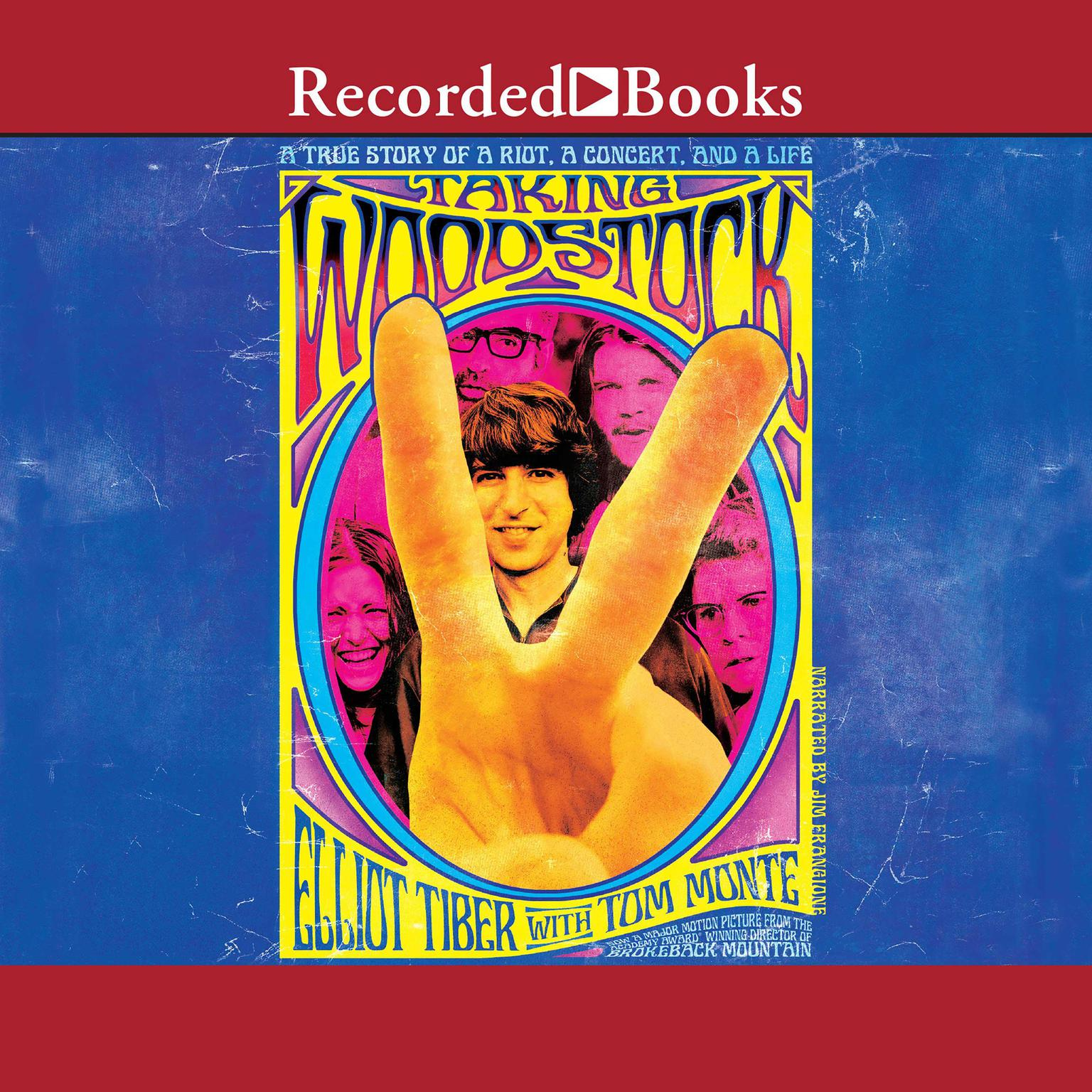Printable Taking Woodstock: A True Story of a Riot, a Concert, and a Life Audiobook Cover Art