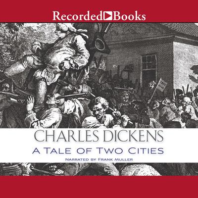 A Tale of Two Cities Audiobook, by