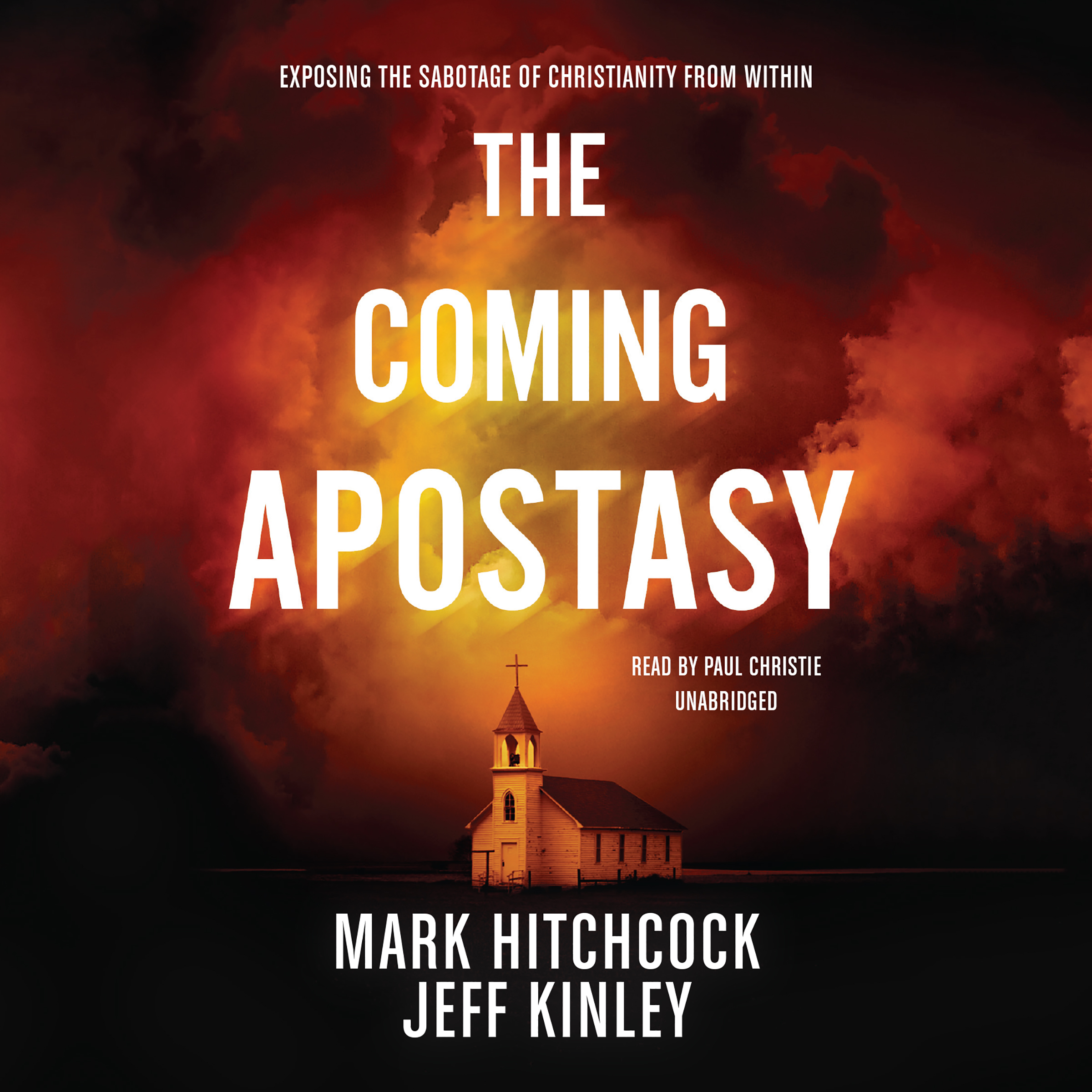 Printable The Coming Apostasy: Exposing the Sabotage of Christianity from Within Audiobook Cover Art