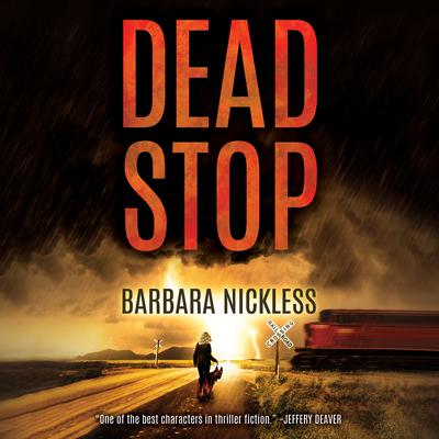 Dead Stop Audiobook, by Barbara Nickless