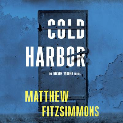 Cold Harbor Audiobook, by Matthew FitzSimmons