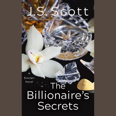 The Billionaires Secrets Audiobook, by J. S. Scott