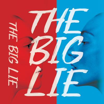 The Big Lie Audiobook, by Julie Mayhew