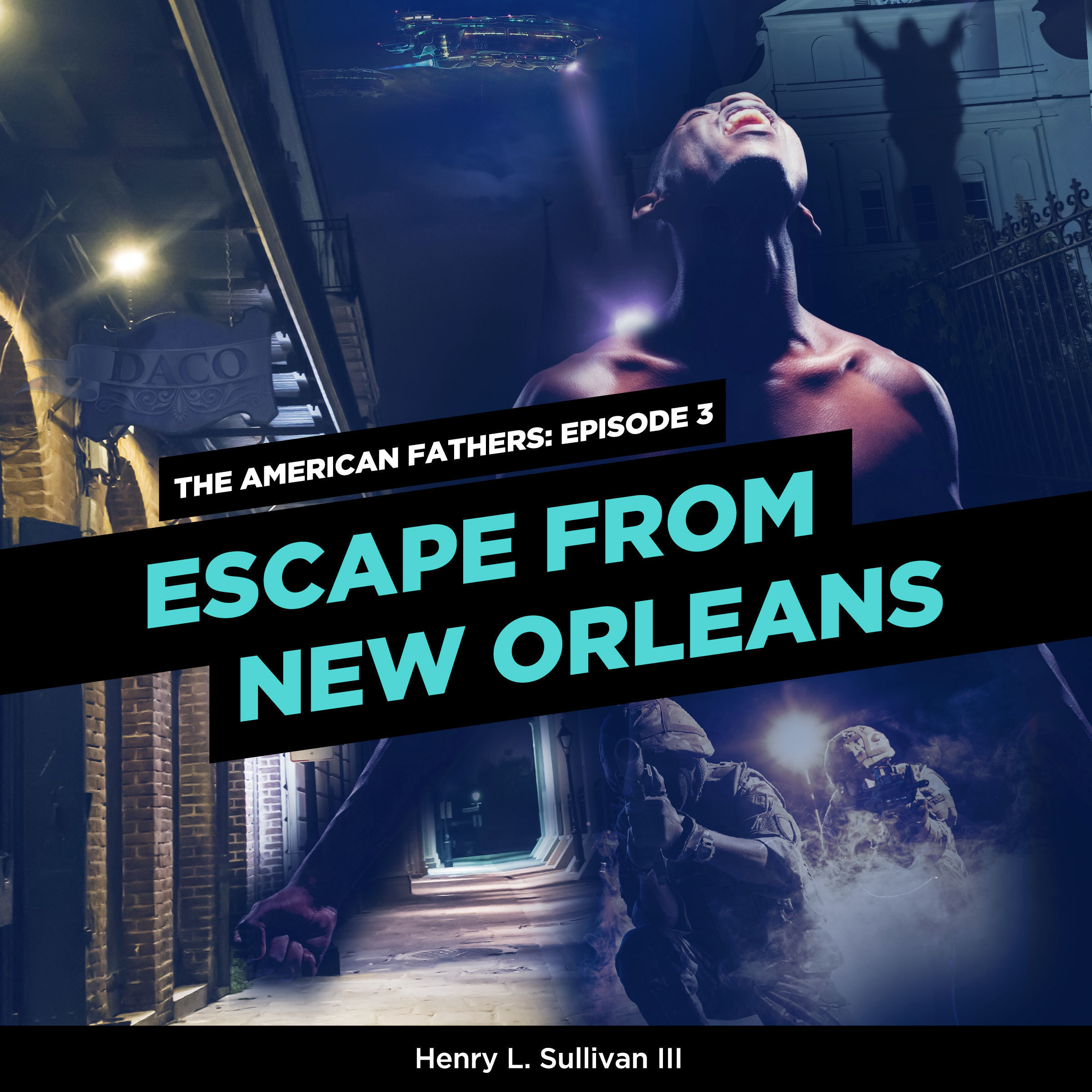 Printable THE AMERICAN FATHERS EPISODE 3: ESCAPE FROM NEW ORLEANS Audiobook Cover Art