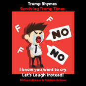Trump Rhymes-Surviving Trump Times Audiobook, by Robbyn Ackner, Richard Ackner