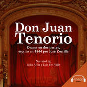 Don Juan Tenorio - A Spanish Play Audiobook, by Jose Zorrilla