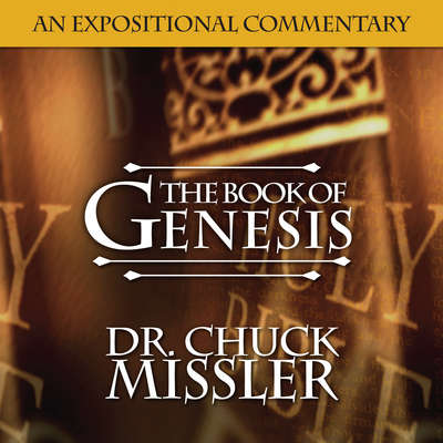 The Book of Genesis: Volume 2 Audiobook, by Chuck Missler