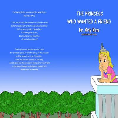 The Princess Who Wanted a Friend Audiobook, by Orly Katz