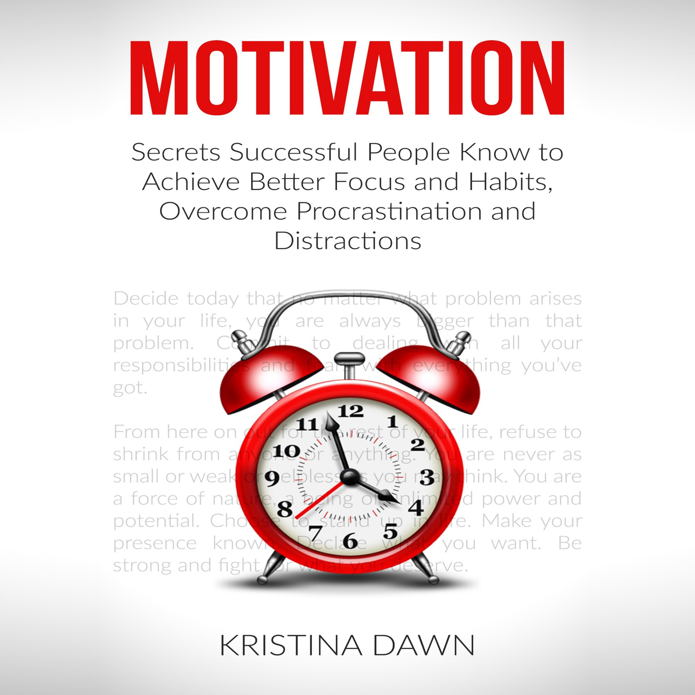 Printable Motivation and Personality: Secrets Successful People Know To Achieve Better Focus & Habits That Stick Audiobook Cover Art