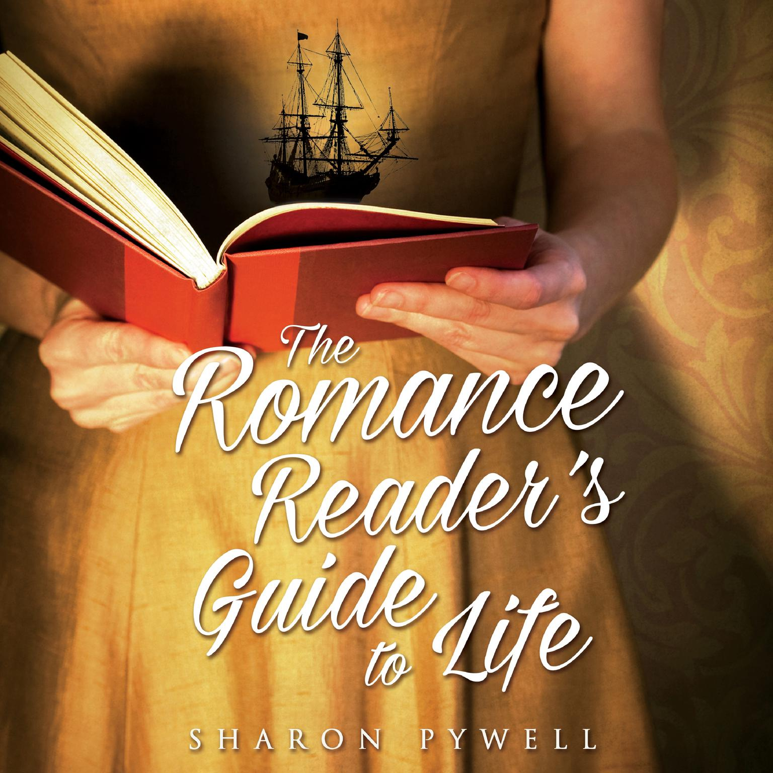Printable The Romance Reader's Guide to Life: A Novel Audiobook Cover Art