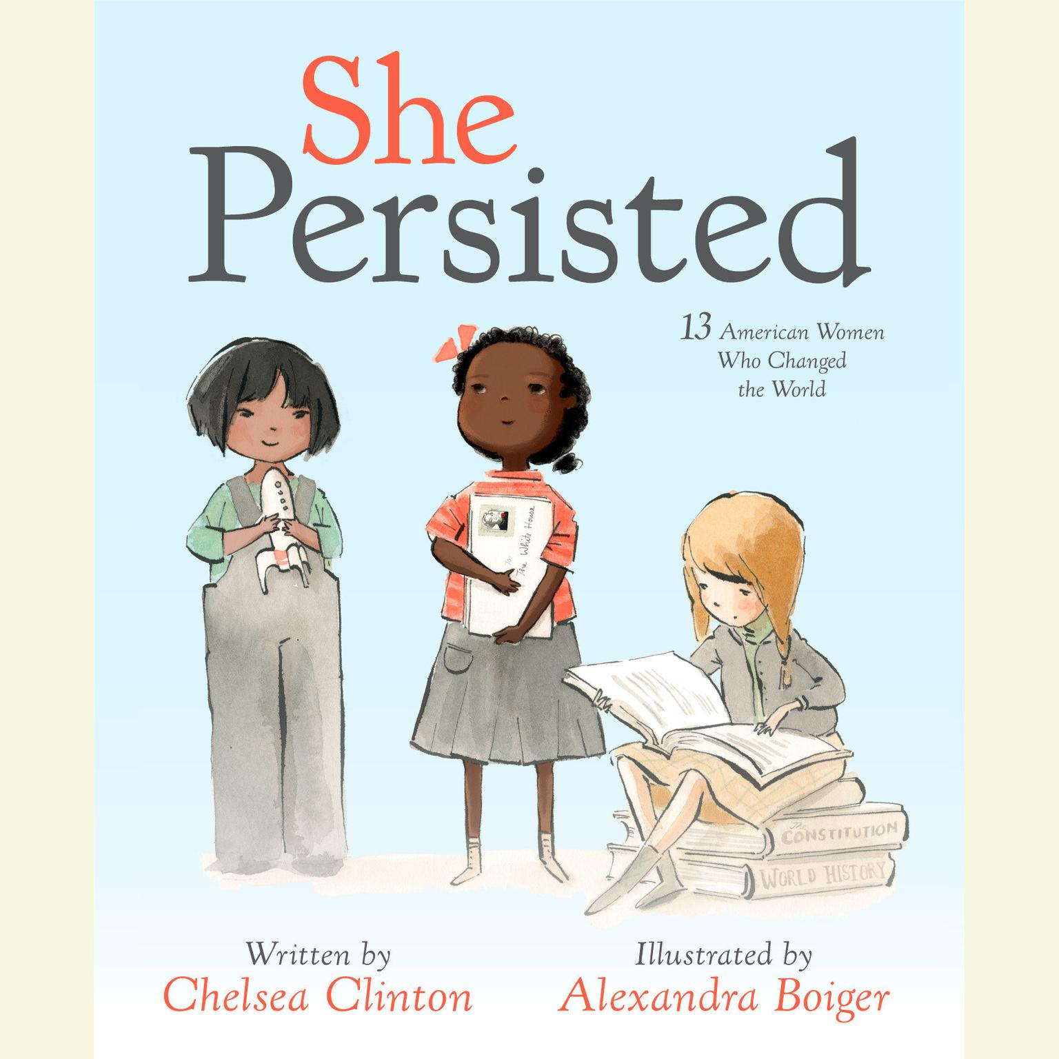 Printable She Persisted: 13 American Women Who Changed the World Audiobook Cover Art