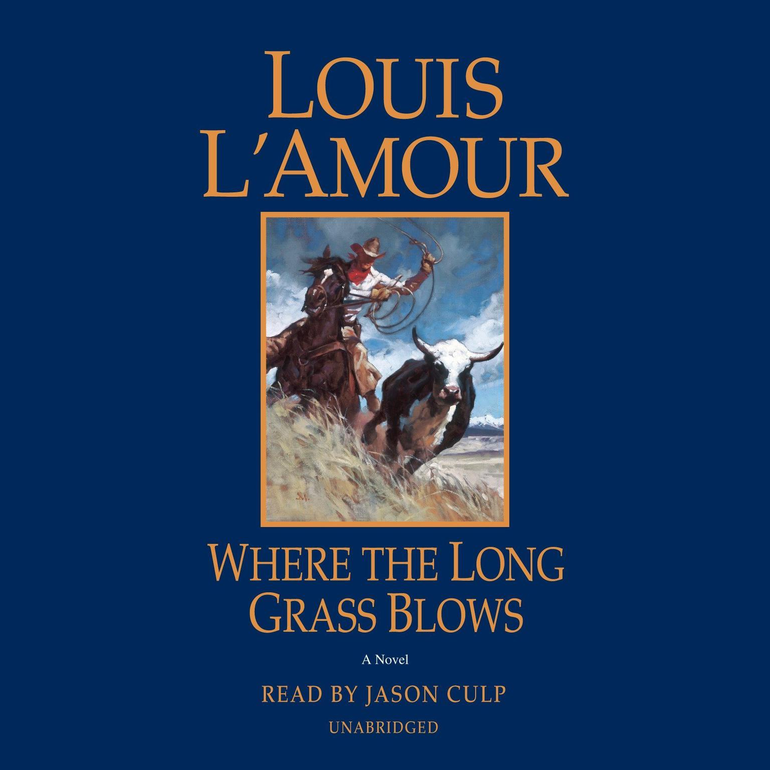 Printable Where the Long Grass Blows: A Novel Audiobook Cover Art