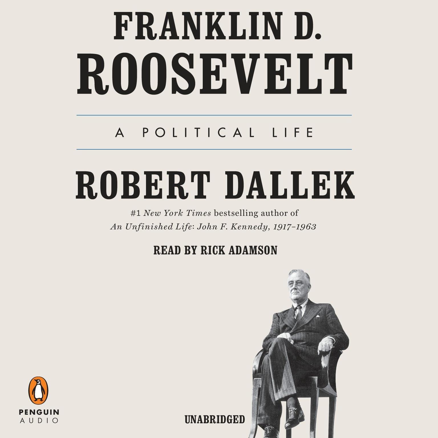 Printable Franklin D. Roosevelt: A Political Life Audiobook Cover Art
