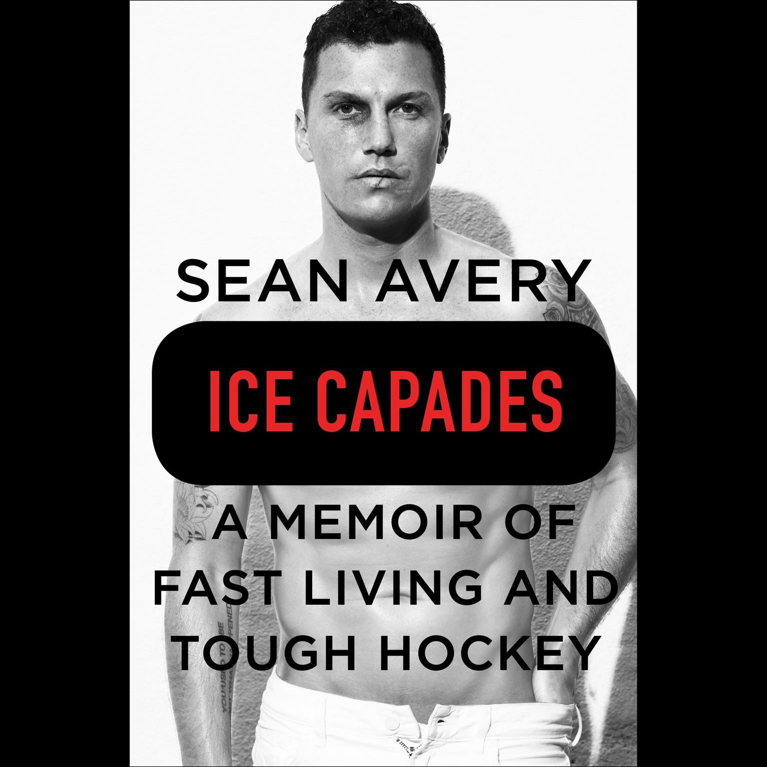Printable Ice Capades: A Memoir of Fast Living and Tough Hockey Audiobook Cover Art