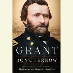 Grant Audiobook, by Ron Chernow