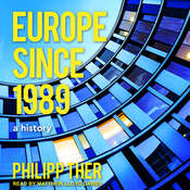 Europe Since 1989: A History Audiobook, by Philipp Ther