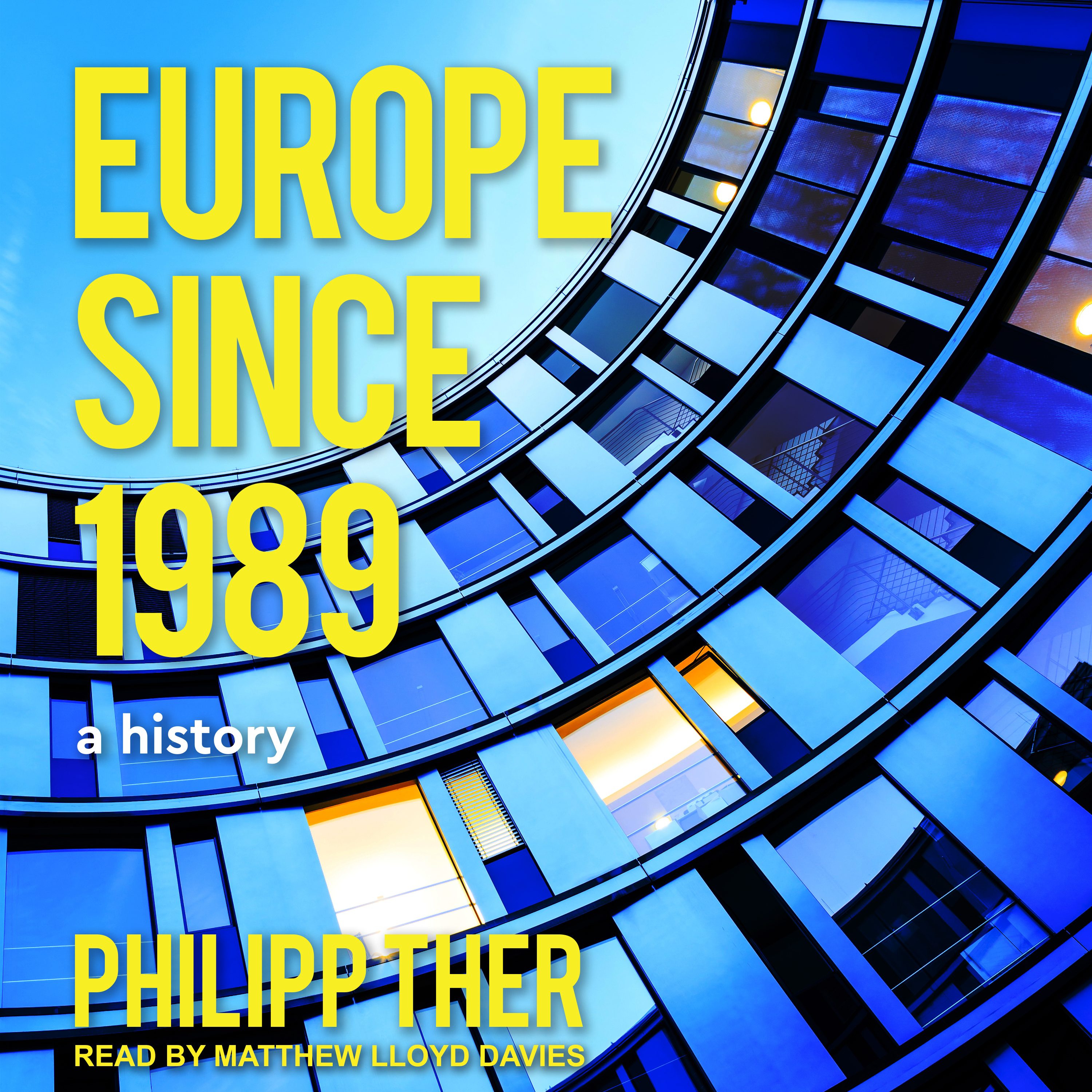 Printable Europe Since 1989: A History Audiobook Cover Art