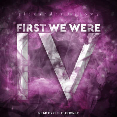 First We Were IV Audiobook, by