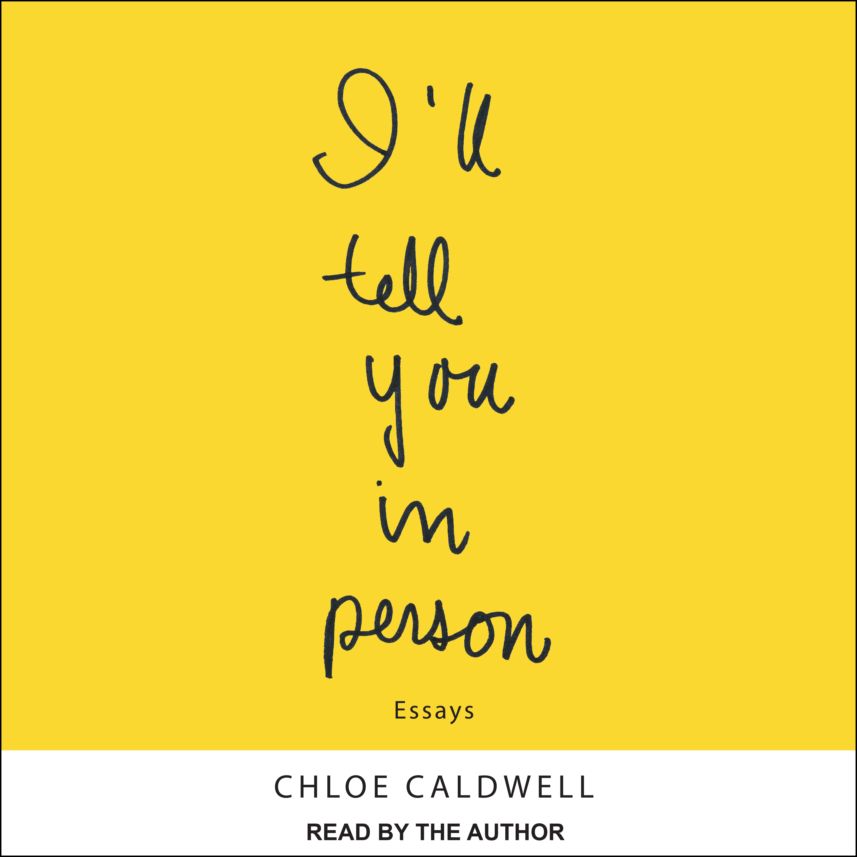 Printable I'll Tell You In Person Audiobook Cover Art